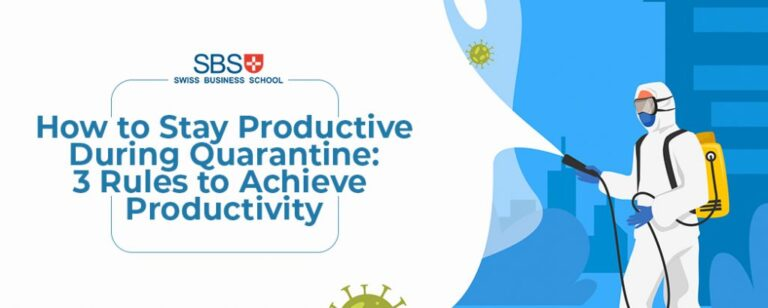 How to Stay Productive During Quarantine: 3 Rules to Achieve Productivity