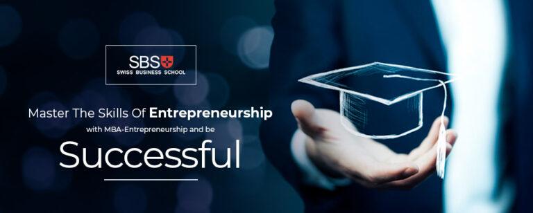 Master The Skills Of Entrepreneurship with MBA-Entrepreneurship And Be Successful