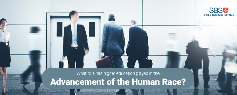 What role has higher education played in the advancement of the human race?